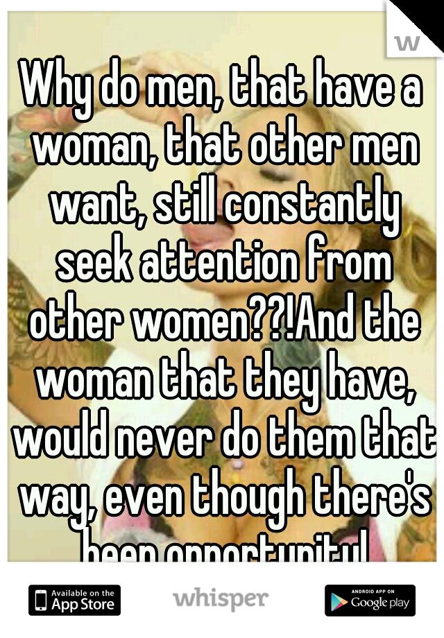 women who seek attention from men