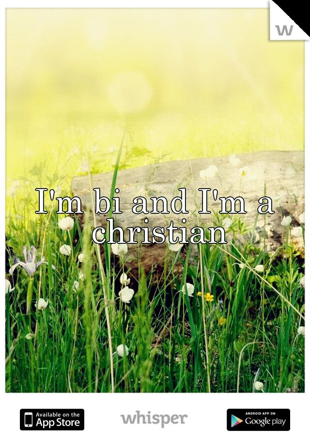 I'm bi and I'm a christian