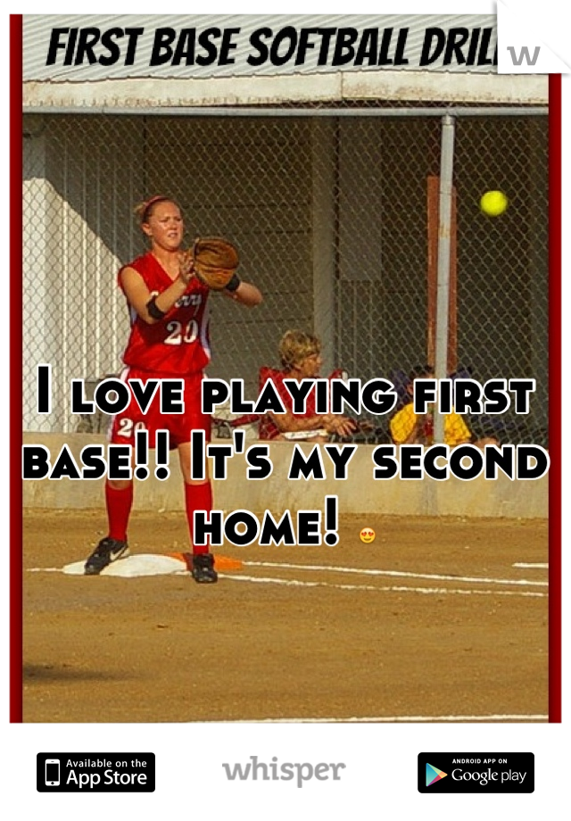 I love playing first base!! It's my second home! 😍