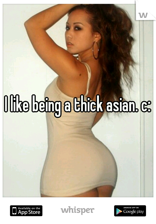 Are certainly thick asian model consider, that