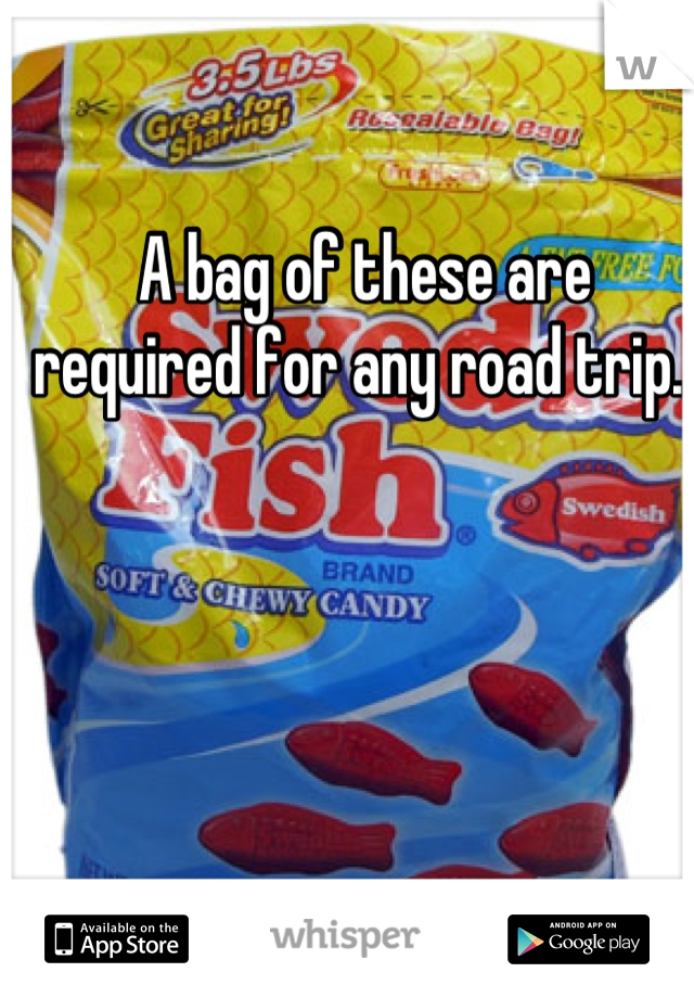 A bag of these are required for any road trip.