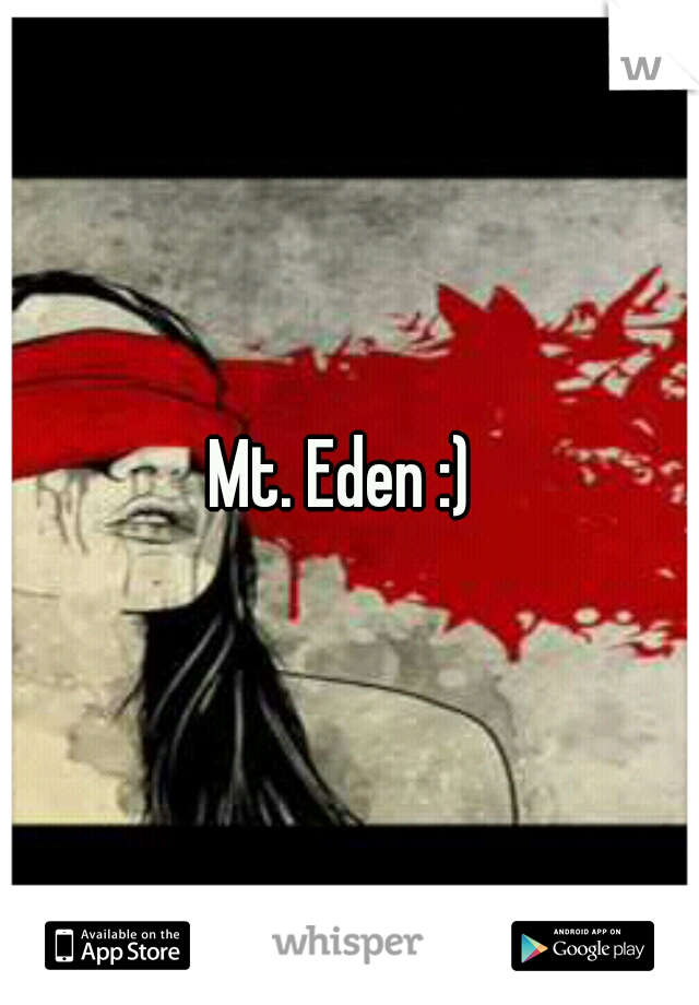 Mt. Eden :)