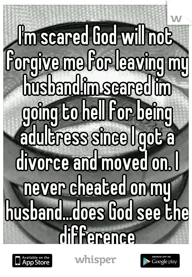 will god forgive me for getting a divorce