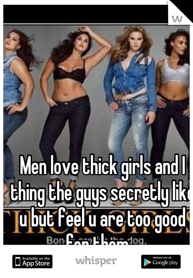 Guys that like thick girls