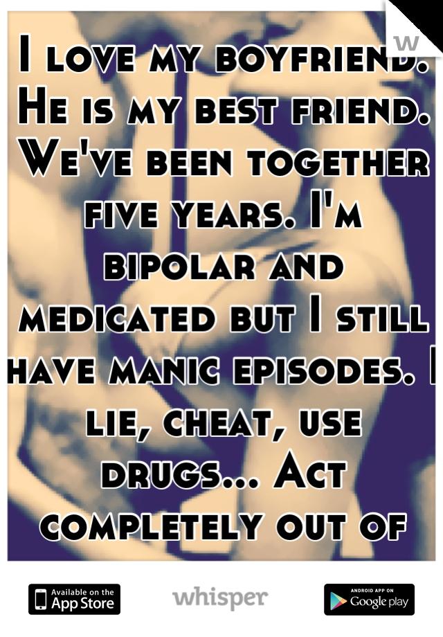 Bipolar cheating and lying