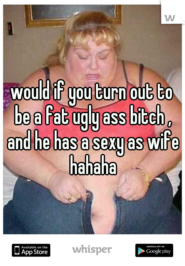 Sexy bitch wife