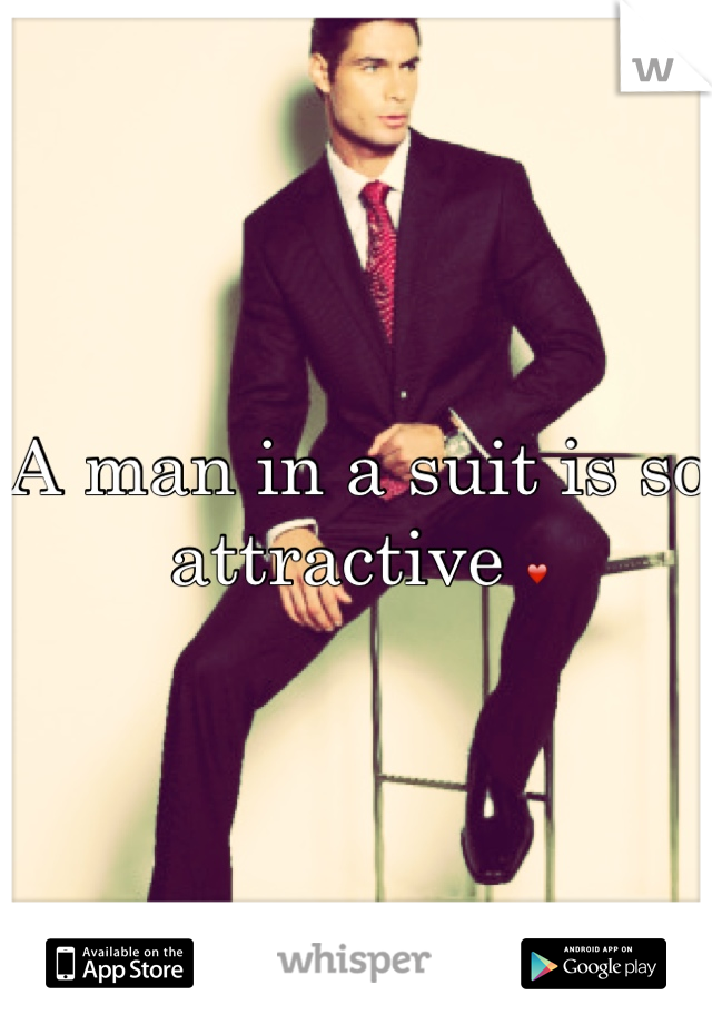 A man in a suit is so attractive ❤