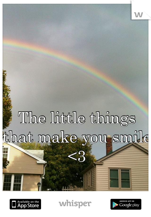 The little things that make you smile <3