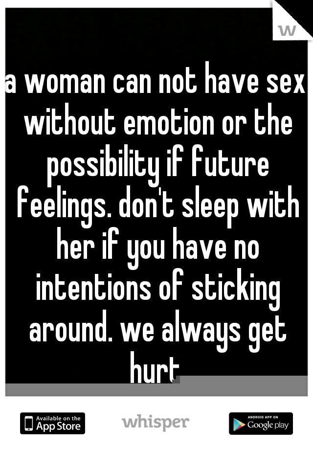 Woman has no emotion sex