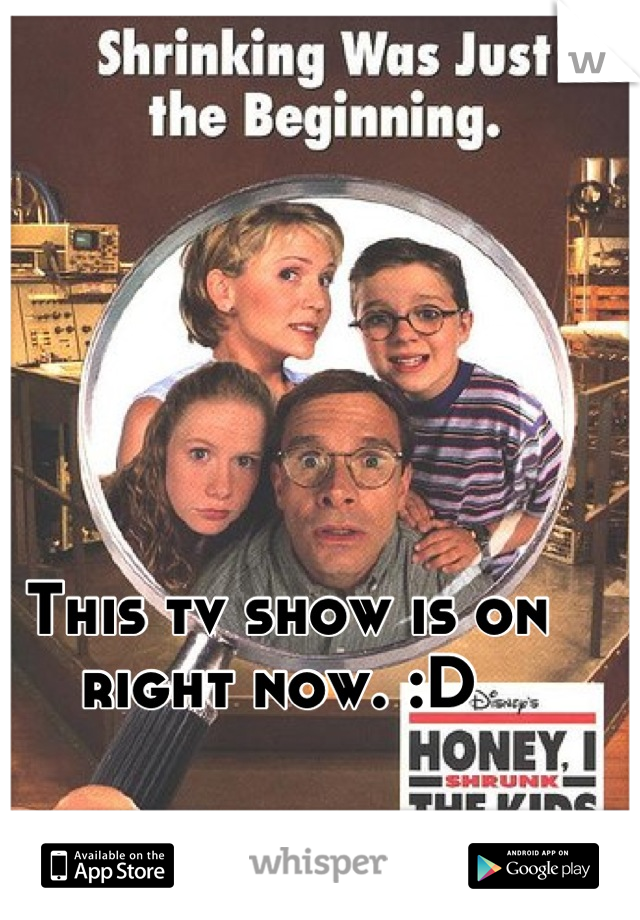 This tv show is on right now. :D
