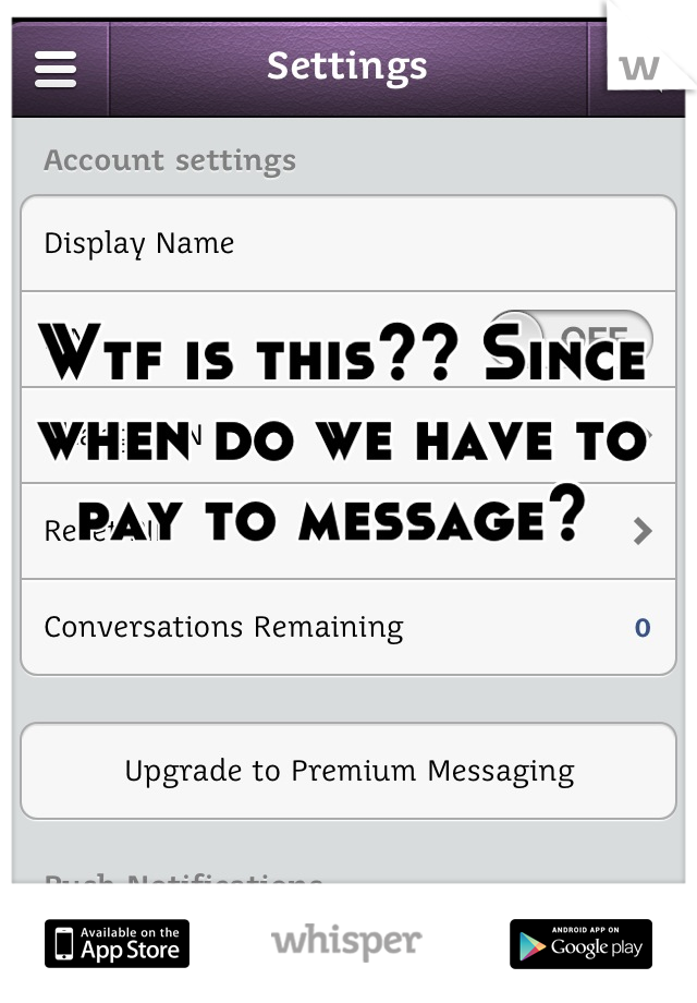 Wtf is this?? Since when do we have to pay to message?