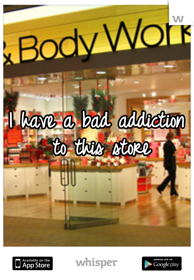 I have a bad addiction to this store
