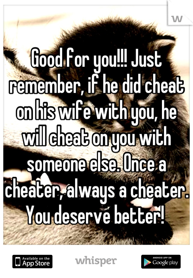 will he always be a cheater
