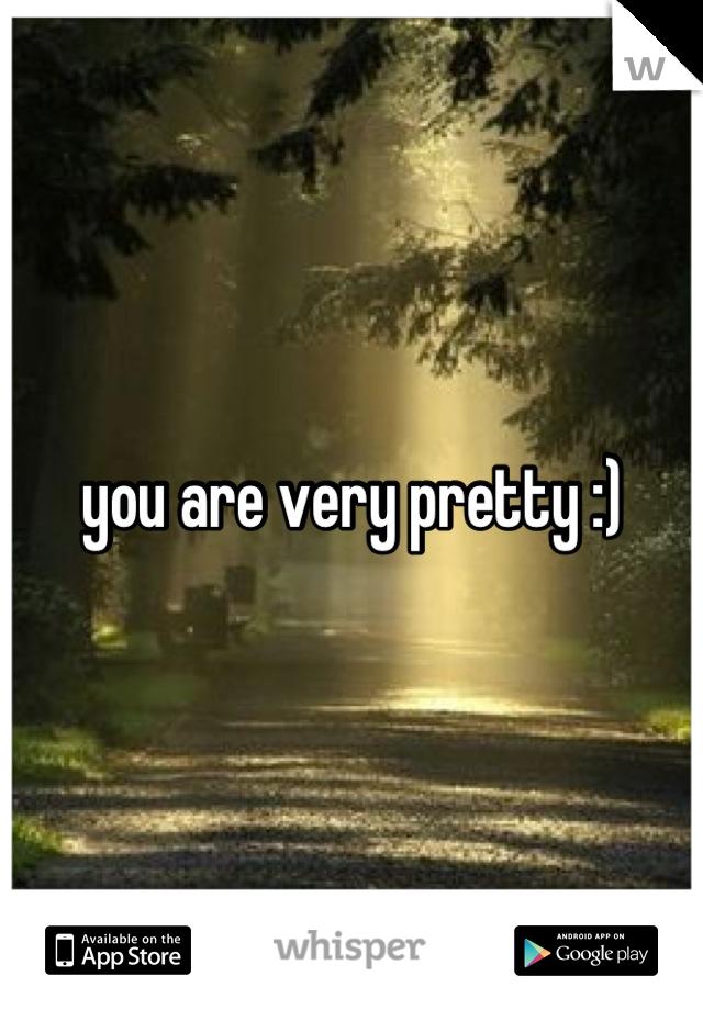 you are very pretty :)