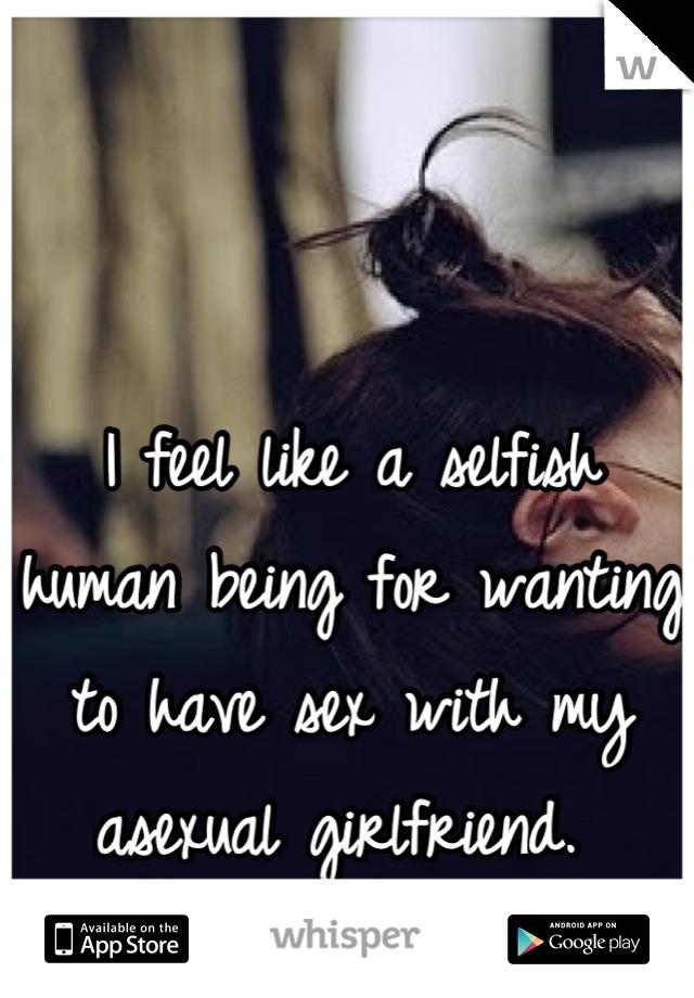 Asexual girlfriend