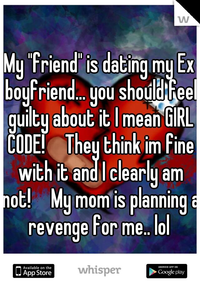 Dating ex boyfriend should you