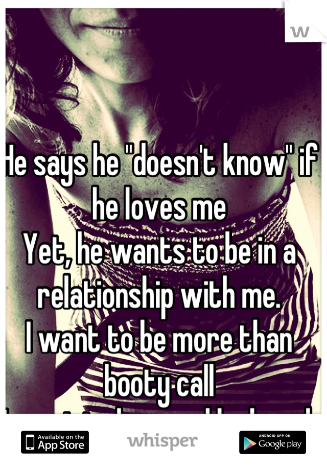 How Do I Know If He Wants A Relationship