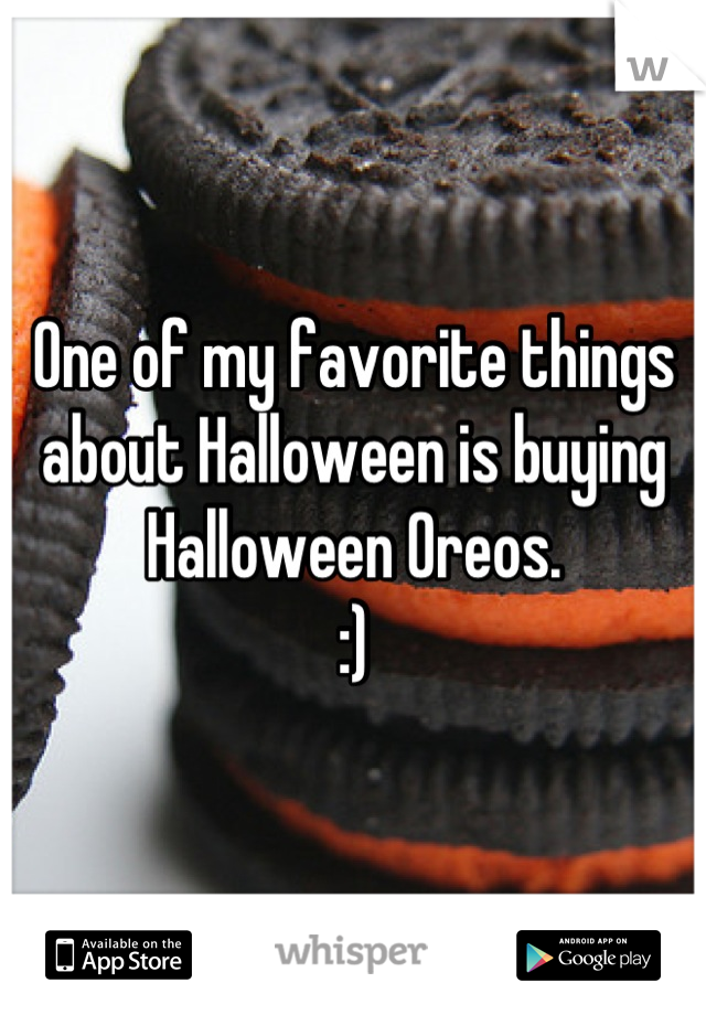 One of my favorite things about Halloween is buying Halloween Oreos. :)