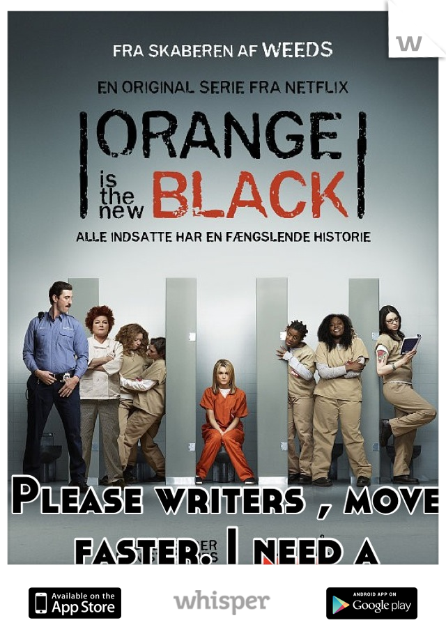 Please writers , move faster. I need a season two !