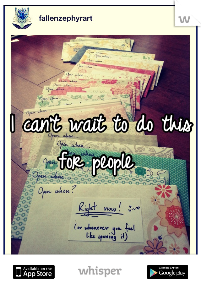 I can't wait to do this for people