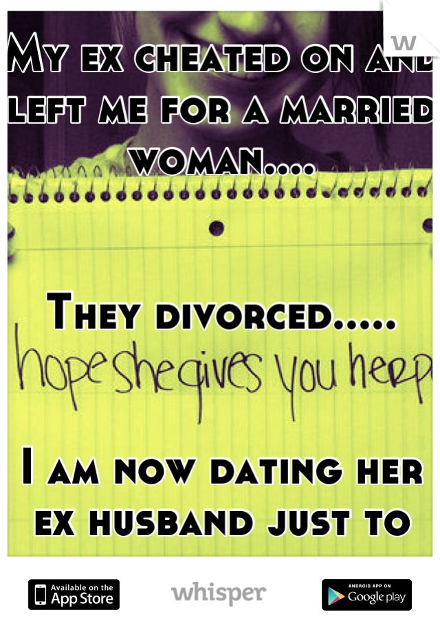 dating a divorced woman who was cheated on