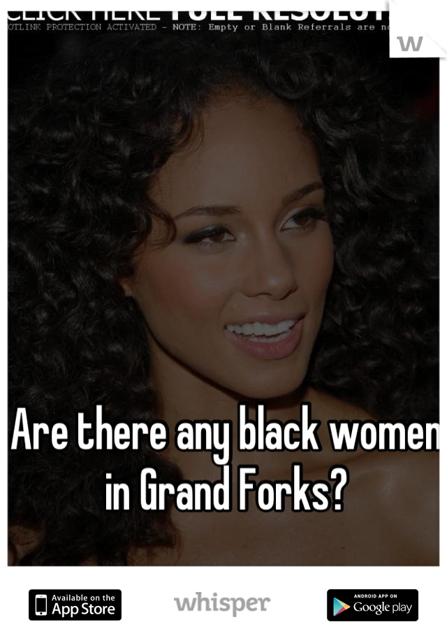 Are there any black women in Grand Forks?