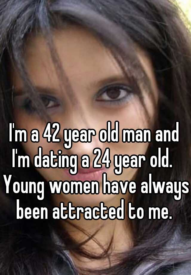 24 year old man dating 18 year old woman