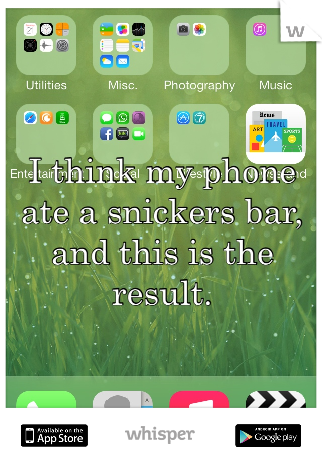 I think my phone ate a snickers bar, and this is the result.