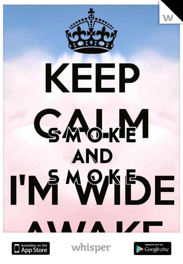S M O K E  AND S M O K E