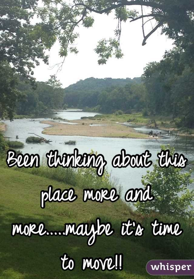Been thinking about this place more and more.....maybe it's time to move!!