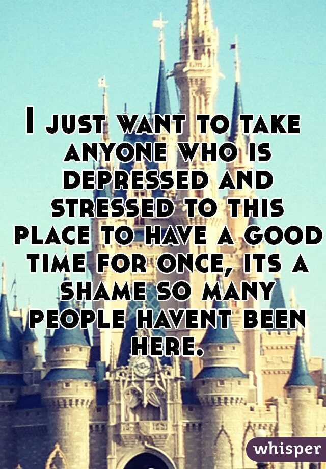 I just want to take anyone who is depressed and stressed to this place to have a good time for once, its a shame so many people havent been here.