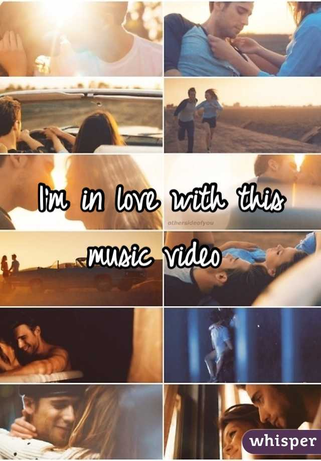 I'm in love with this music video