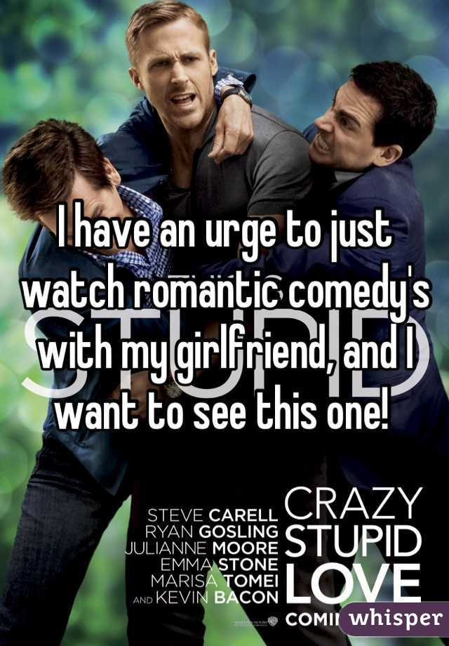 I have an urge to just watch romantic comedy's with my girlfriend, and I want to see this one!