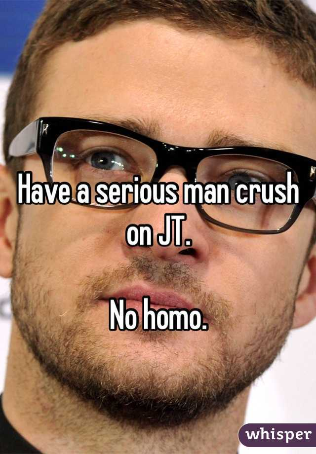 Have a serious man crush on JT.  No homo.