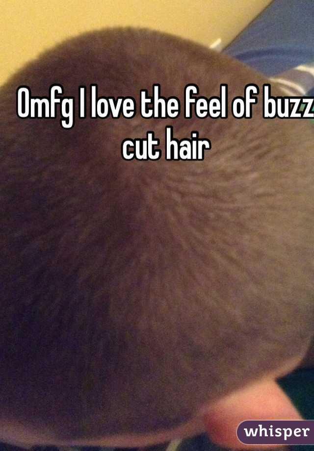 Omfg I love the feel of buzz cut hair