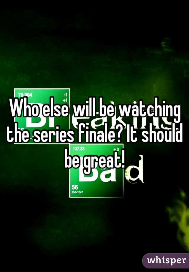 Who else will be watching the series finale? It should be great!