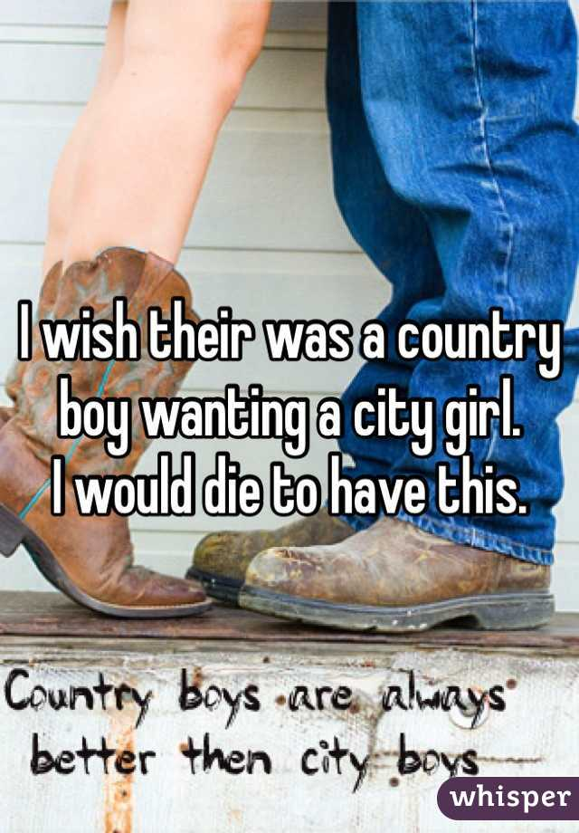 I wish their was a country boy wanting a city girl.  I would die to have this.
