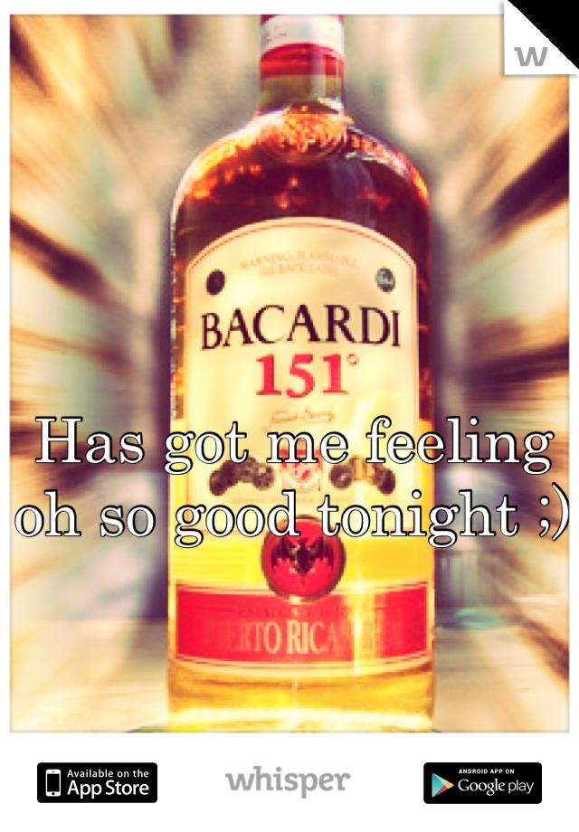 Has got me feeling oh so good tonight ;)