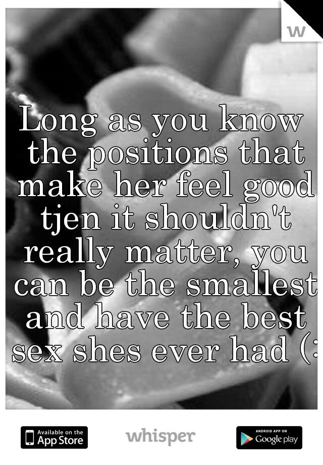 Sex make her feel good