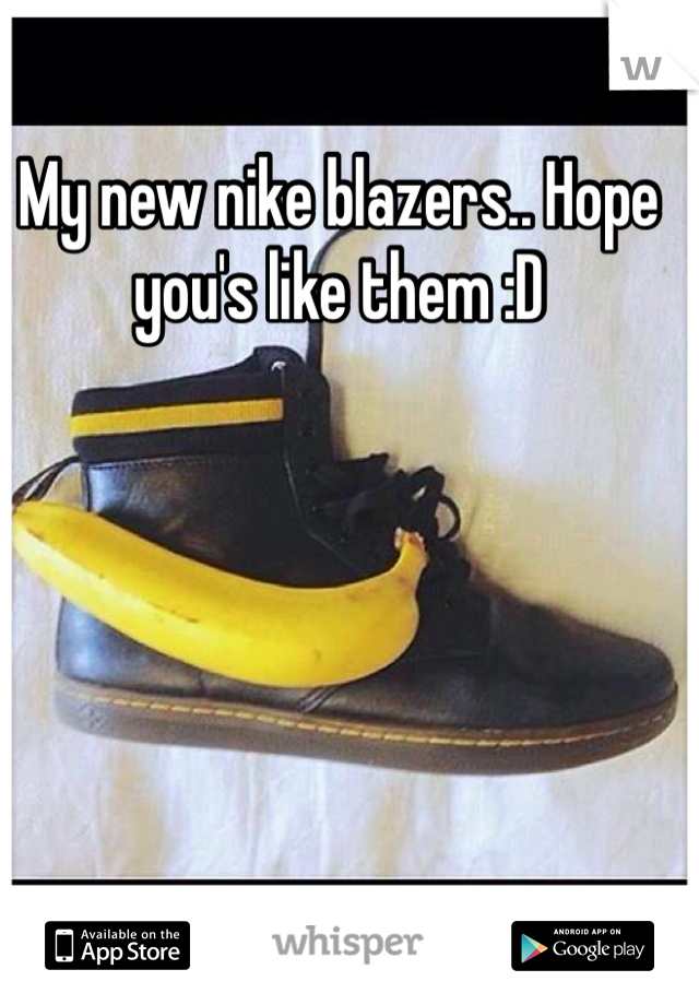 My new nike blazers.. Hope you's like them :D