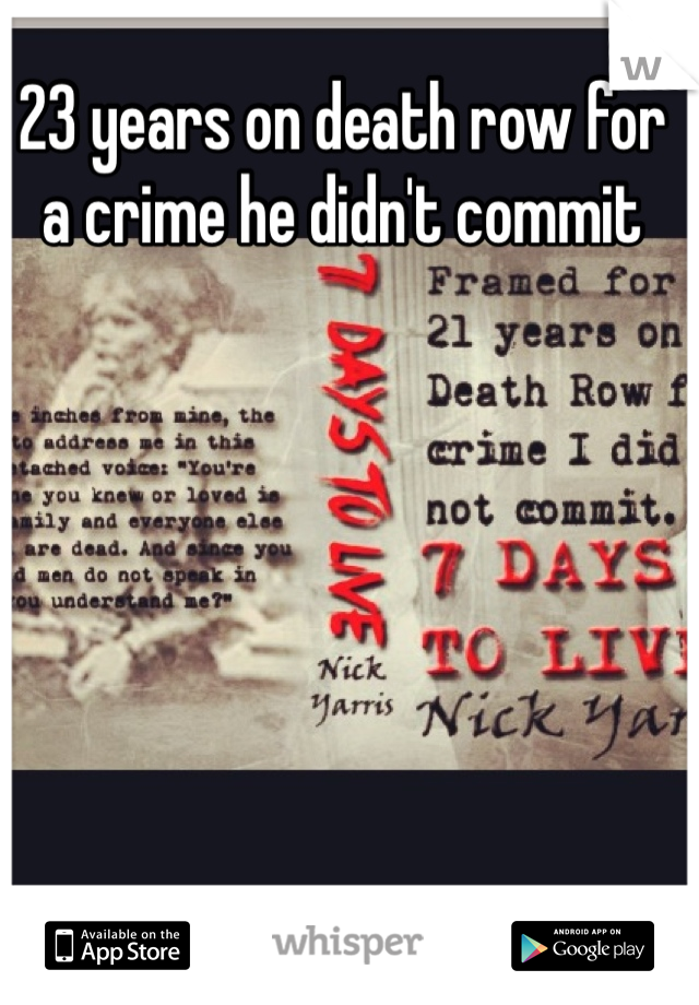 23 years on death row for a crime he didn't commit