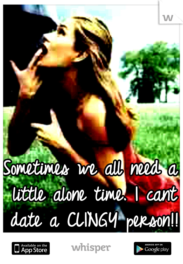 Sometimes we all need a little alone time. I cant date a CLINGY person!! #water