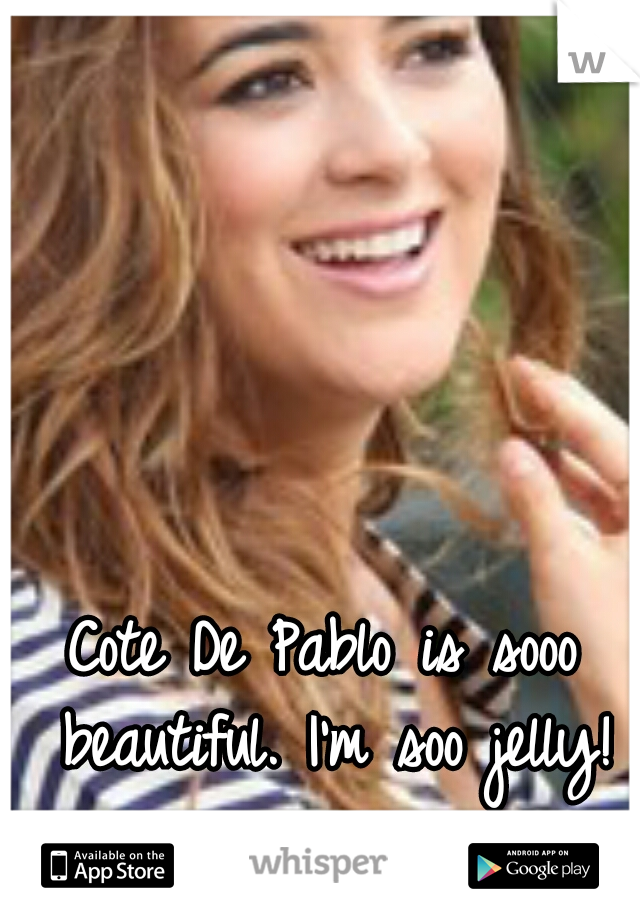 Cote De Pablo is sooo beautiful. I'm soo jelly!
