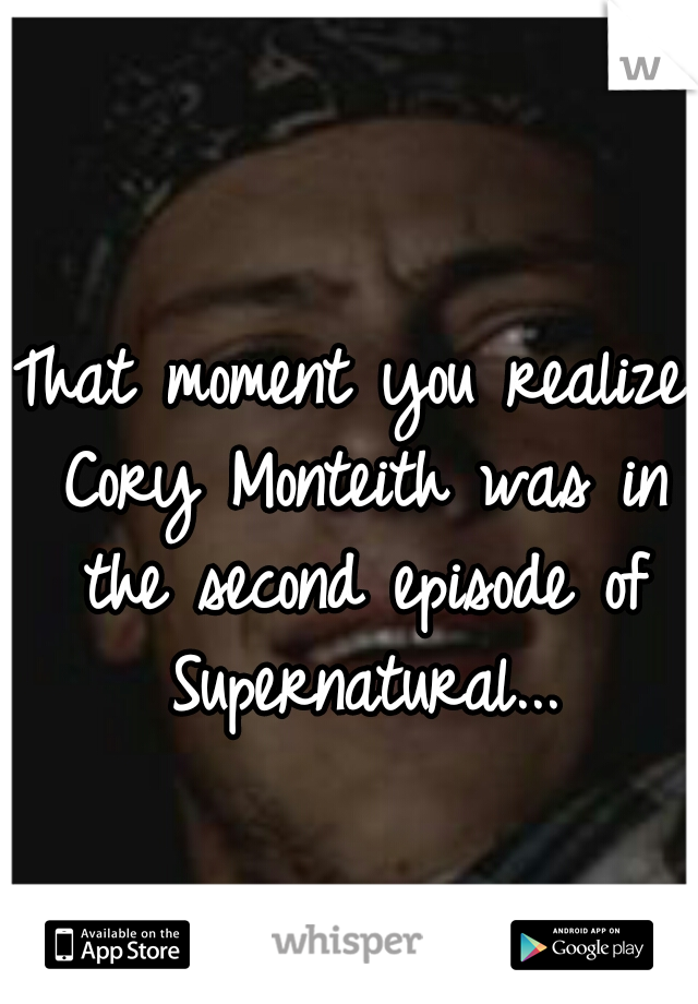 That moment you realize Cory Monteith was in the second episode of Supernatural...