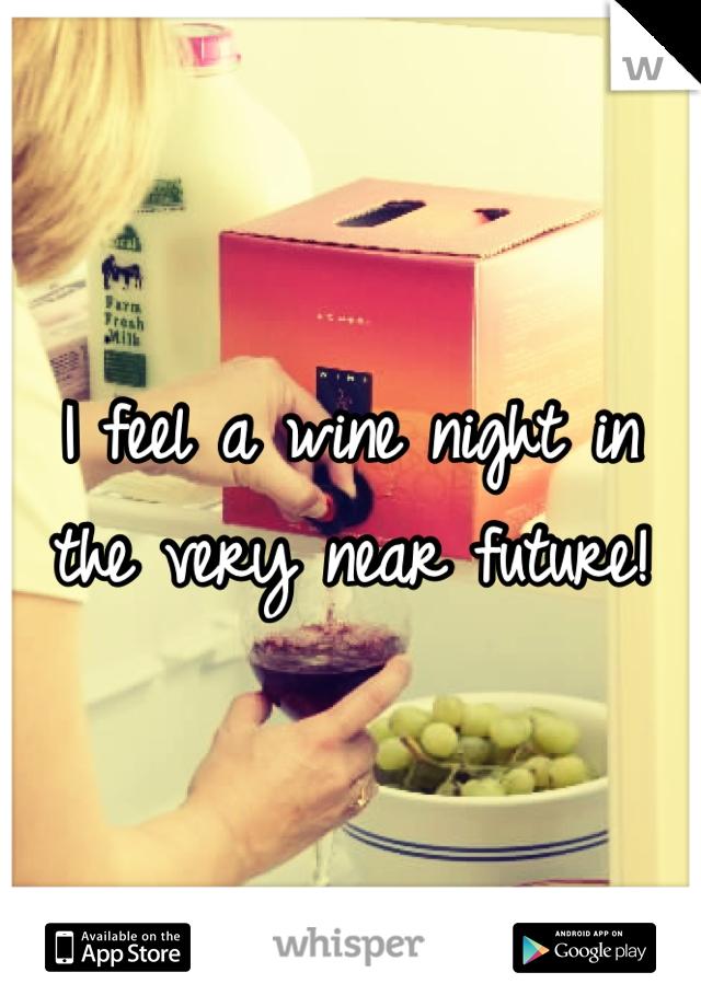 I feel a wine night in the very near future!