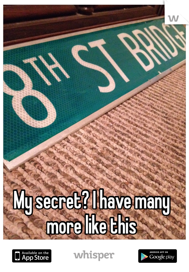 My secret? I have many more like this