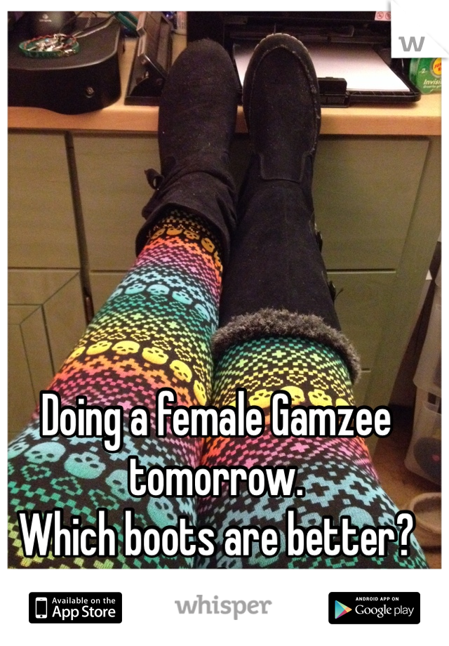Doing a female Gamzee tomorrow. Which boots are better? Help!