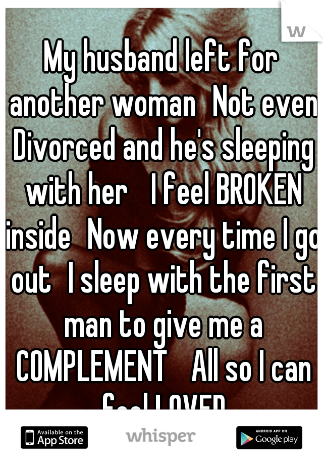 Divorcing my wife for another woman