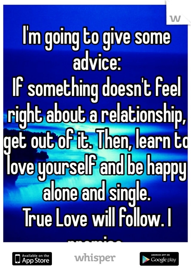 When a relationship doesn t feel right