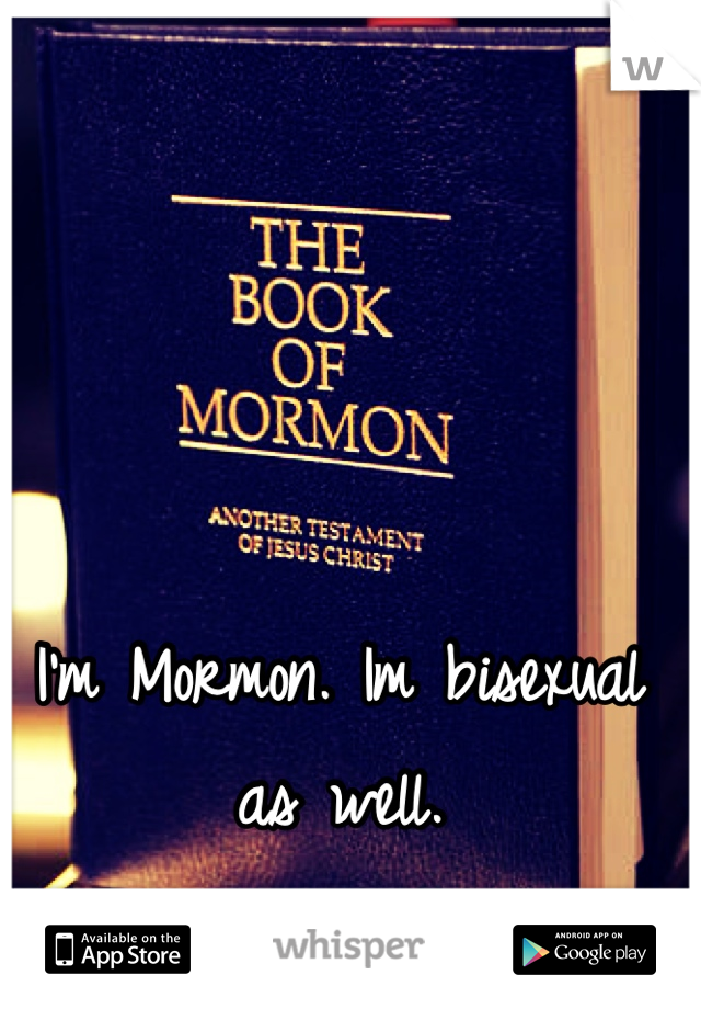 What bisexual mormon